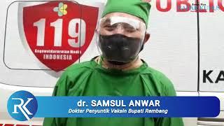 GEMETERRR... Cerita Dokter yang Nyuntik Vaksin ke Bupati Rembang