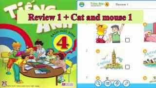 Tiếng Anh lớp 4-Review 1+Short story: Cat and mouse 1|| Hướng dẫn sử dụng Trọn bộ sách mềm