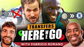 Will Kane Do A U-Turn & Lukaku Has Inter Fans Fuming! Transfers 'Here We Go' With Fabrizio Romano