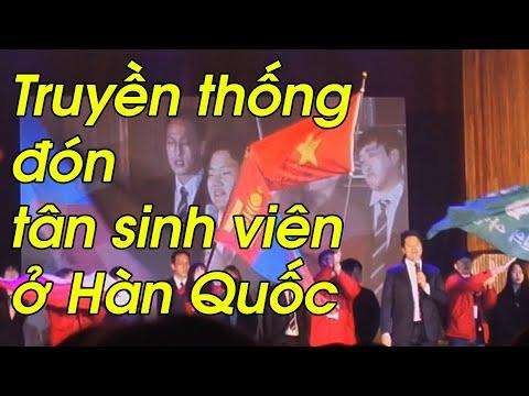 Truyền thống đón tân sinh viên ở Hàn Quốc-(khoa tiếng Việt)