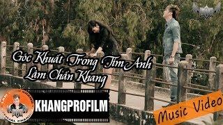 Góc Khuất Trong Tim Anh | Lâm Chấn Khang [ MV Official ]