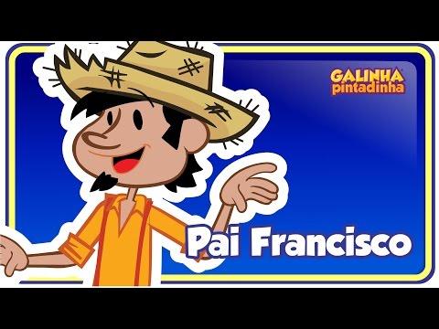 Baixar Pai Francisco - DVD Galinha Pintadinha 3 OFICIAL