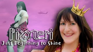 A Pixyteri Story | Just Beginning to Shine | The Original Female Lolcow (@Lazy Bedhead )