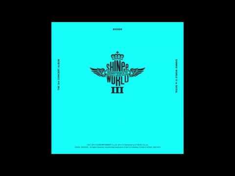 SHINee World III in Seoul [Full Live Album - CD 1]