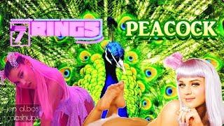 7 RINGS OF PEACOCK - (Mashup) Ariana Grande ft. Katy Perry
