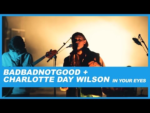 BADBADNOTGOOD | In Your Eyes (Feat. Charlotte Day Wilson)