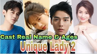 Unique Lady 2 Chinese Drama Cast Real Name & Ages || Jade Cheng, Simon Gong, Alen Fang BY ShowTime