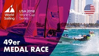 Full 49er Medal Race - Sailing's World Cup Series | Miami, USA 2018