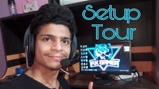 😎SETUP TOUR😎 YO BOY..............😀
