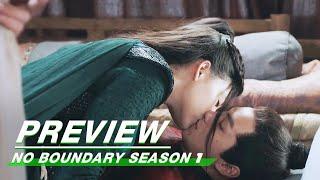 Preview: No Boundary Season 1 EP12   玉昭令 第一季   iQiyi