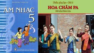 Hoa chăm pa ||Âm nhạc lớp 5-Bài 16