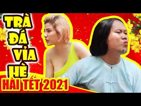 Hài Tết 2021 | TRÀ ĐÁ VỈA HÈ | Phim Hài Tết Hay Mới Nhất Cười Đau Bụng Bầu
