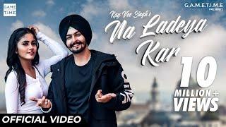 Na Ladeya Kar – Kay Vee Singh