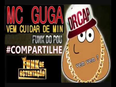 Baixar MC GUGA   Vem Cuidar de Mim Funk Do Pou