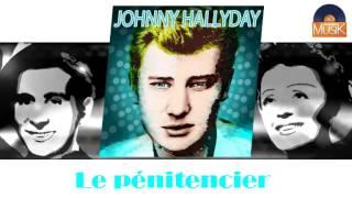 Johnny Hallyday - Le pénitencier (HD) Officiel Seniors Musik