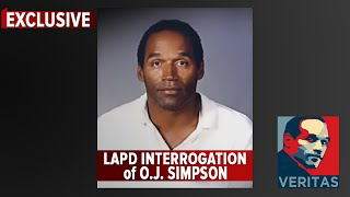 LAPD Interrogation of O.J. Simpson [EXCLUSIVE. Never Before Broadcast]