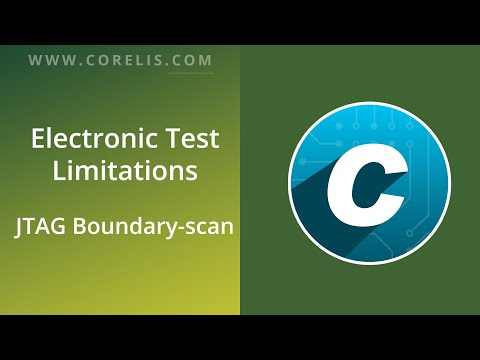 Electronic Test Limitations - JTAG Boundary Scan