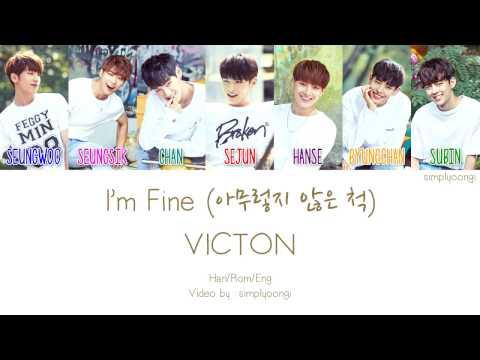 VICTON [빅톤] - I'm Fine [아무렇지 않은 척] (Color Coded Lyrics | Han/Rom/Eng)