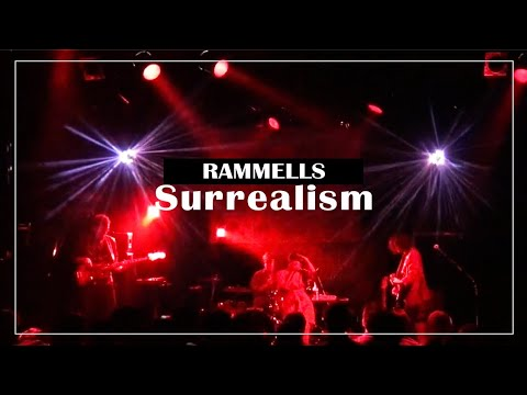 RAMMELLS Surrealisme ライブ演奏