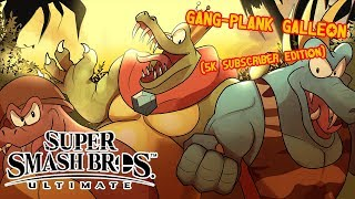 Gang-Plank Galleon (5K SUBSCRIBER SPECIAL EDITION) - Super Smash Bros. Ultimate Cover