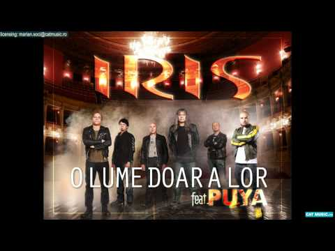 IRIS feat. Puya - O lume doar a lor (Official Single)