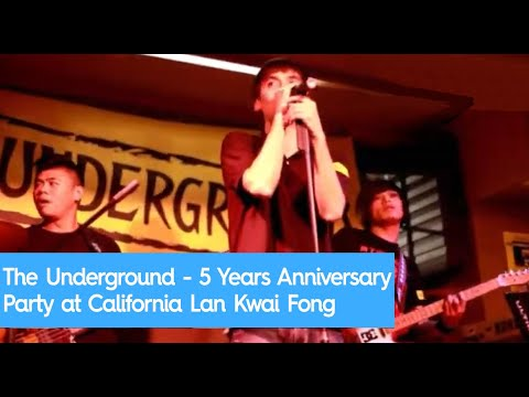 The Underground - 5 Years Anniversary Party at California Lan Kwai Fong Hong Kong