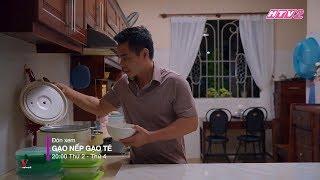 GẠO NẾP GẠO TẺ TẬP 24 (Highlight) | Kiệt khổ sở khi ở rể, ăn cơm với nước tương cũng phải trốn mẹ vợ