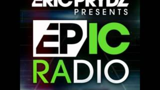 Eric Prydz - EPIC Radio 003 [HQ]