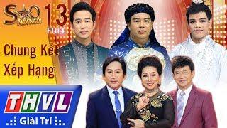 THVL | Sao nối ngôi Mùa 3 - Tập 13: Chung Kết Xếp Hạng
