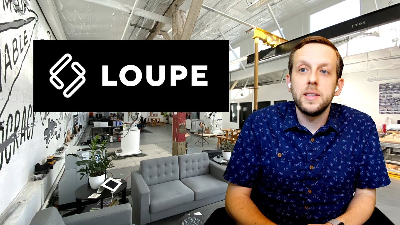 An 8-minute Introduction to Loupe