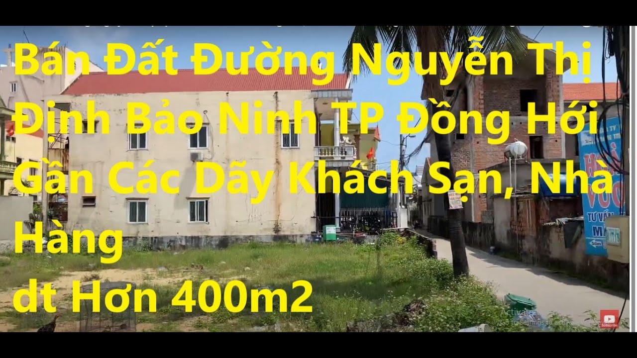 Chuyển vào Nam nên tôi cần bán lô đất DT hơn 400m2 đường Nguyễn Thị Định, Bảo Ninh, Tp Đồng Hới video