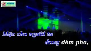 [Karaoke] Không Quan Tâm Remix - Chánh Mạnh (full beat)