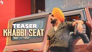 Khabbi Seat – Ammy Virk Ft Sweetaj Brar Video HD
