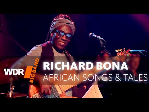 WDR BIG BAND feat. Richard Bona | African Songs & Tales | Full Concert