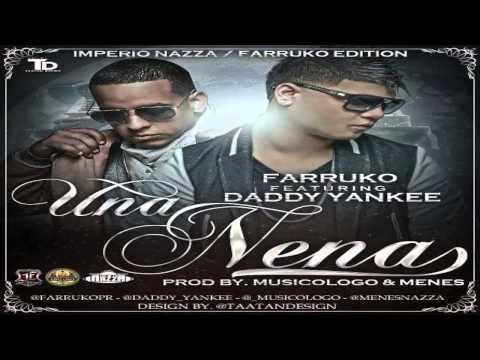 Una Nena - Farruko Ft. Daddy Yankee (Original) (Con Letra) ★REGGAETON 2013★ / DALE ME GUSTA