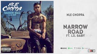 "NLE Choppa - ""Narrow Road"" ft. Lil Baby (Top Shotta)"