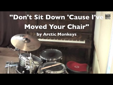 Arctic Monkeys - Don't Sit Down 'Cause I've Moved Your Chair Drum Cover