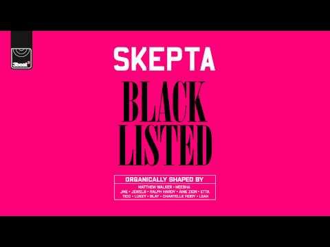 Skepta - Blacklisted - Track 1