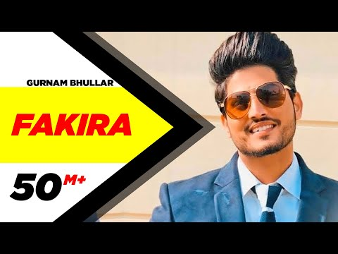Fakira (Full Video) Qismat - Ammy Virk - Sargun Mehta - Gurnam Bhullar - Jaani - B Praak