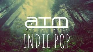 Best Indie Pop Compilation - Winter 2018/2019 | Chill Clean Indie Pop Mix