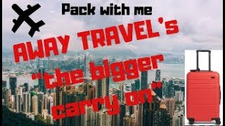 """How to pack Away Travel's """"The bigger carry on"""""""