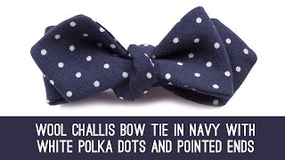 7f933817c860 Wool Challis Bow Tie in Navy with White Polka Dots & Pointed Ends - Fort  Belvedere