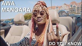AWA MANGARA - Do You Know