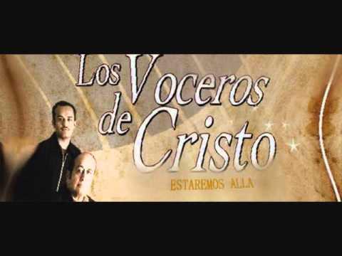 ESTAREMOS  ALLA  (VOCEROS DE CRISTO 2010)