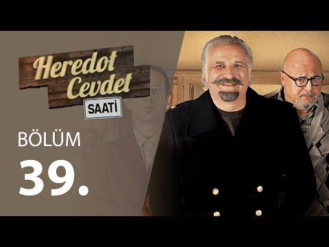 Heredot Cevdet Saati (39.Bölüm YENİ) | 28 Mayıs 720p Full HD Tek Parça İzle