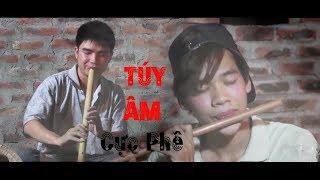 Túy Âm Sáo Trúc  | Xesi  Masew | Công Thơm Ft Quang Trường | Cover nhạc trẻ hay nhất
