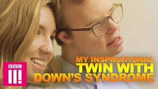 My Inspirational Twin With Down's Syndrome | Living Differently