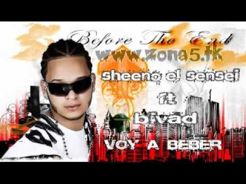 SHEENO EL SENSEI FT BIVAD - voy a  beber ★ Exclusivo 2010 ★