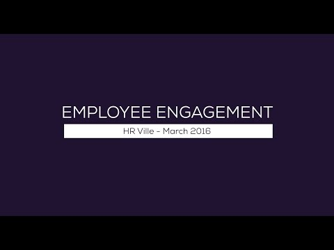 Employee Engagement - HR Ville March 2016