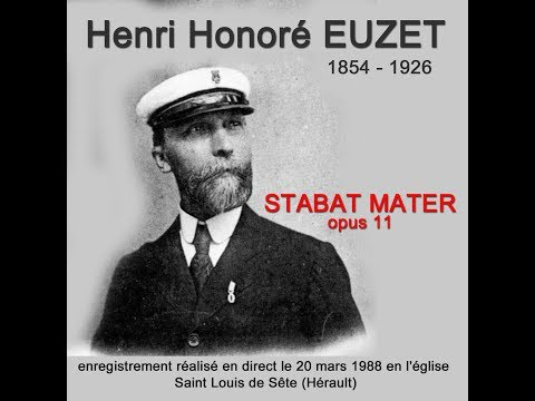 STABAT MATER - Henri Honoré EUZET (1854-1926)